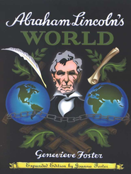Abraham Lincoln's World   -              By: Genevieve Foster