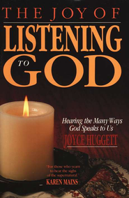 The Joy of Listening to God    -     By: Joyce Huggett