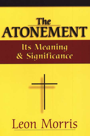 The Atonement    -              By: Leon Morris