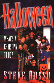 Halloween: What's a Christian to Do?   -     By: Steve Russo