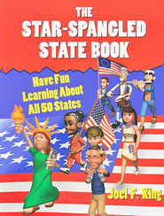 The Star-Spangled State Book: Have Fun Learning About All 50 States, Revised  -     By: Joel F. King