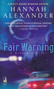 Fair Warning  -              By: Hannah Alexander