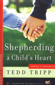 Shepherding a Child's Heart: Parents Handbook  - Slightly Imperfect  -