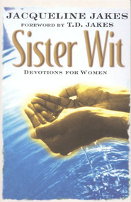 Sister Wit: Devotions for Women - eBook  -     By: Jacqueline Jakes