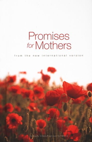 Promises for Mothers: From the New International Version  -