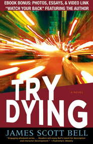 Try Dying: A Novel - eBook  -     By: James Scott Bell
