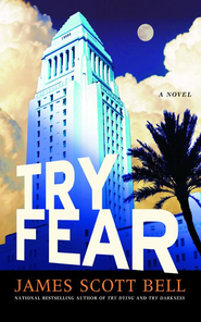 Try Fear - eBook  -     By: James Scott Bell