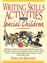 Writing Skills Activities for Special Children   -     By: Darlene Mannix