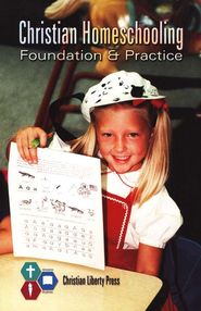 Christian Homeschooling: Foundation & Practice   -
