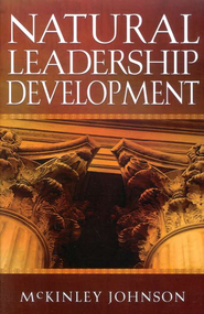 Natural Leadership Development  -     By: McKinley Johnson