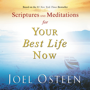Scriptures and Meditations for Your Best Life Now - eBook  -     By: Joel Osteen