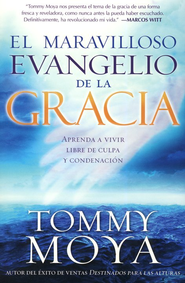 El maravilloso evangelio de la gracia  (The Amazing Gospel of Grace)   -     By: Tommy Moya
