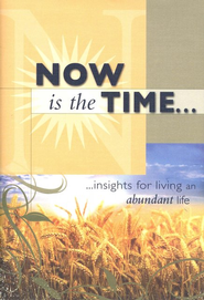 Now Is The Time: Insights For Living An Abundant Life  -     By: Candy Paull