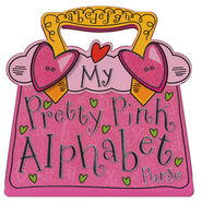 My Pretty Pink Alphabet Purse  -     By: Tim Bugbird