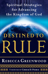 Destined to Rule  -     By: Rebecca Greenwood