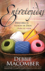 Entretejidas  (Knit Together)  -     By: Debbie Macomber