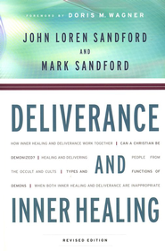 Deliverance and Inner Healing, revised edition  -              By: John Loren Sandford, Mark Sandford