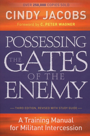 Possessing the Gates of the Enemy, Third Edition with Study Guide  -     By: Cindy Jacobs
