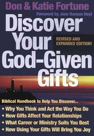 Discover Your God-Given Gifts, Revised and Updated Edition  -     By: Don Fortune, Katie Fortune