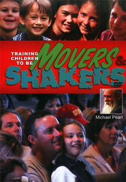 Training Children To Be Movers & Shakers DVD  -     By: Michael Pearl