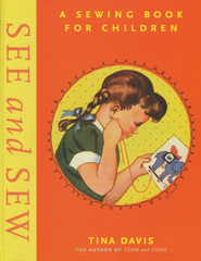 See and Sew: A Sewing Book for Children   -     By: Tina Davis