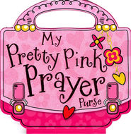 My Pretty Pink Prayer Purse  -     By: Lara Ede