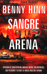 Sangre en la Arena  (Blood in the Sand)  -              By: Benny Hinn