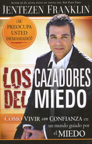 Los Cazadores del Miedo  (Fear Fighters)  -     By: Jentezen Franklin