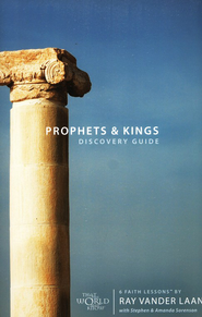 Prophets & Kings Of Israel Discovery Guide, Faith Lessons Volume  2  -     By: Ray Vander Laan, Stephen Sorenson