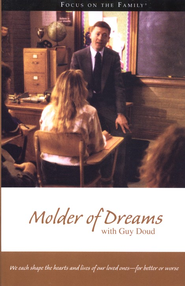Molder of Dreams, softcover   -     By: Guy Doud