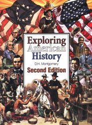 Exploring American History Second Edition   -              By: D.H. Montgomery