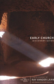 Early Church Discovery Guide, Faith Lessons Volume 5   -              By: Ray Vander Laan, Stephen Sorenson