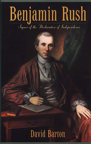 Benjamin Rush   -     By: David Barton