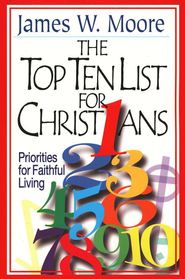 Top Ten List for Christians   -     By: James W. Moore