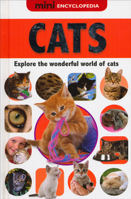 Mini Encyclopedias - Cats  -