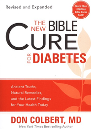 The NEW Bible Cure for Diabetes  -     By: Don Colbert M.D.