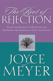 The Root of Rejection: Escape the Bondage of Rejection and Experience the Freedom of God's Acceptance - eBook  -     By: Joyce Meyer