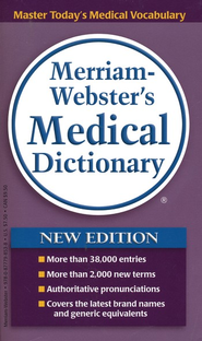 Merriam-Webster's Medical Dictionary   -