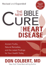 The New Bible Cure for Heart Disease  -     By: Dr. Don Colbert