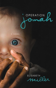 Operation Jonah    -     By: Elisabeth Miller