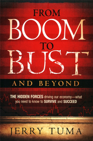 From Boom to Bust & Beyond    -     By: Jerry Tuma