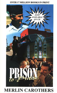 Prison to Praise   -     By: Merlin R. Carothers