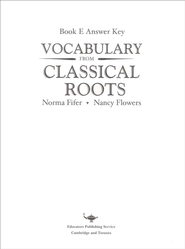 Vocabulary from Classical Roots Book E Answer Key Only   -