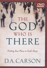 The God Who Is There, 4-DVD Set   -     By: D.A. Carson