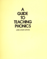 A Guide to Teaching Phonics    -     By: Judy Lyday Orton