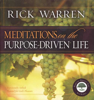 Meditations on the Purpose-Driven Life   -     By: Rick Warren