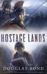 Hostage Lands  -     By: Douglas Bond