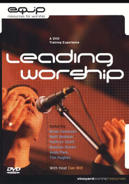 Leading Worship: A DVD Training Experience   -