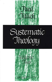 Systematic Theology, Volume 2   -     By: Paul Tillich