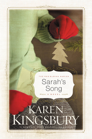 Sarah's Song - eBook  -     By: Karen Kingsbury